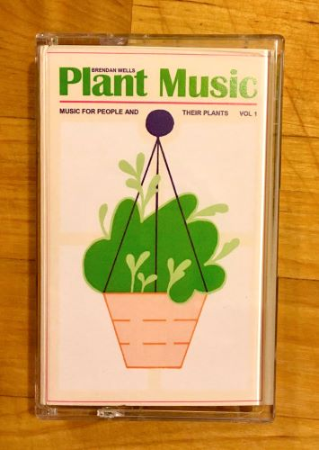 Brendan Wells Plant music. Music for people and their plants. Vol. 1