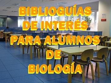 Biblioguías de interés para alumnos de Biología
