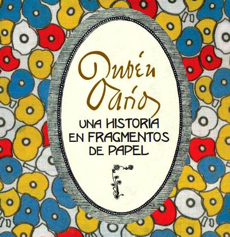 """Exposición """"Rubén Darío: una historia en fragmentos de papel"""""""