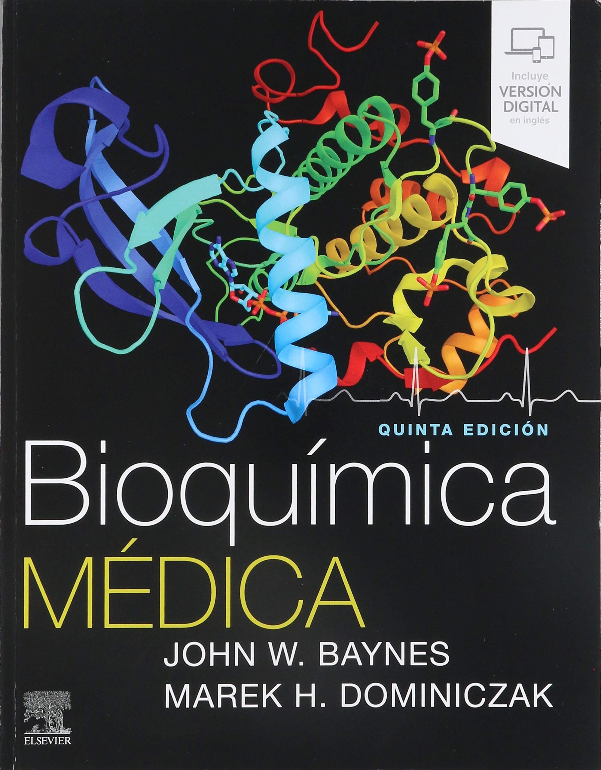 Baynes. Bioquímica médica. 5ª ed. 2019
