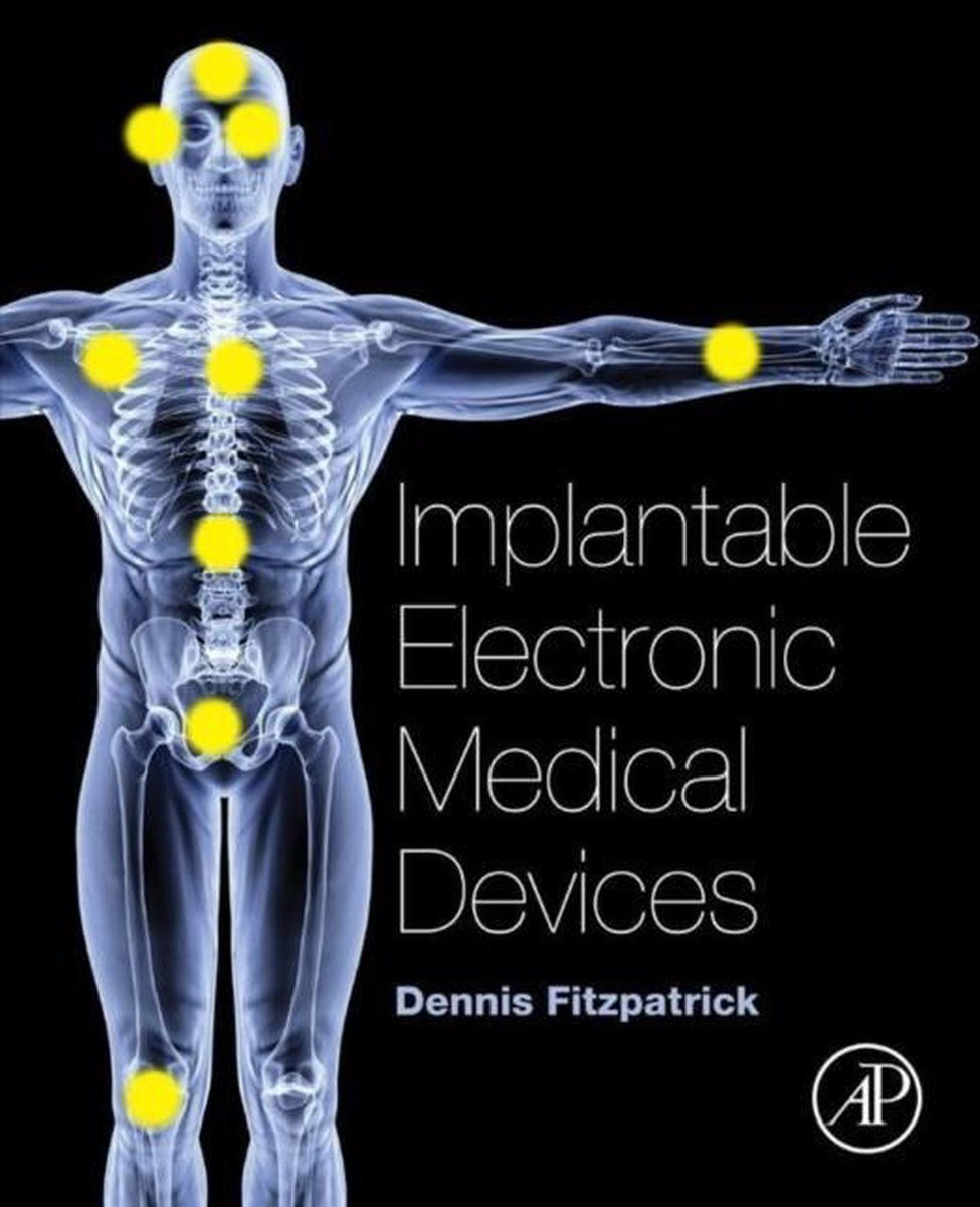 Fitzpatrick.Implantable Electronic Medical Devices.1st ed. 2015