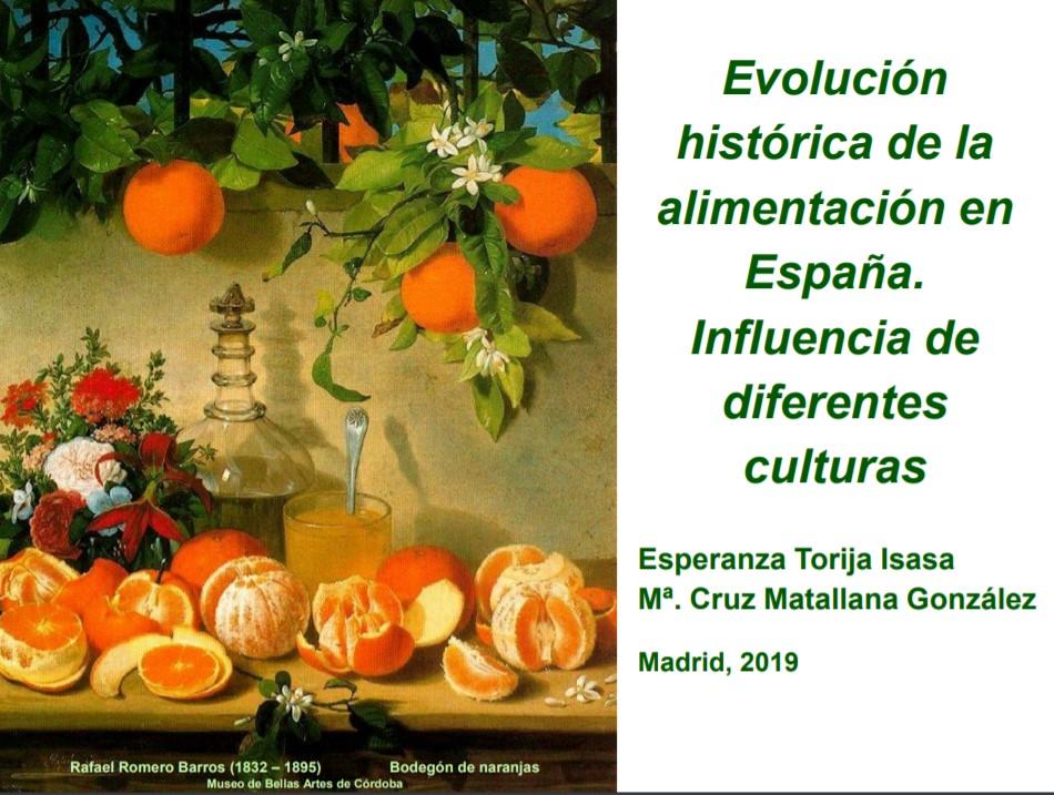 Torija. Evolución histórica de la alimentación en España. Influencia de diferentes culturas