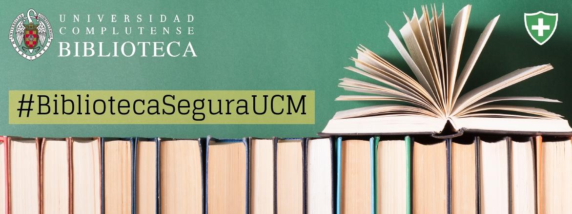 Biblioteca segura UCM