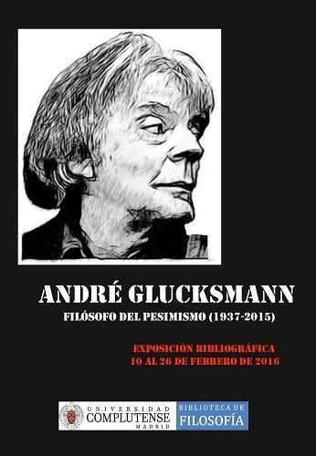 André Glucksmann, filósofo del pesimismo (1937-2015)