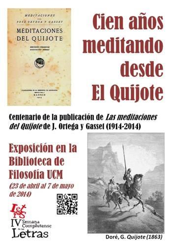 Cien años meditando desde El Quijote. Exposición bibliográfica con motivo del centenario de la publicación de Las meditaciones del Quijote, de José Ortega y Gassset