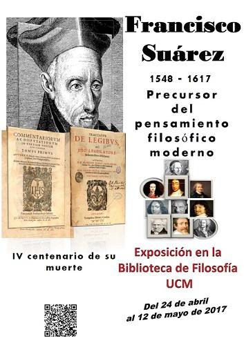 Francisco Suárez, precursor del pensamiento filosófico moderno (1548-1617). IV Centenario de su muerte
