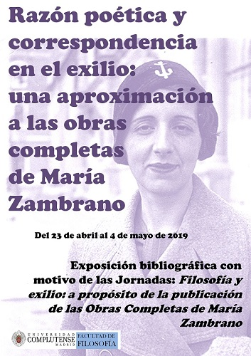 Razón poética y correspondencia en el exilio, una aproximación a las obras completas de María Zambrano