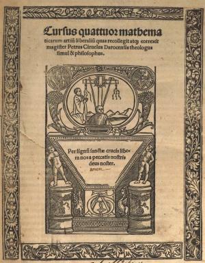 06- Pedro Sánchez Ciruelo. Cursus quatuor mathematicarum, 1516