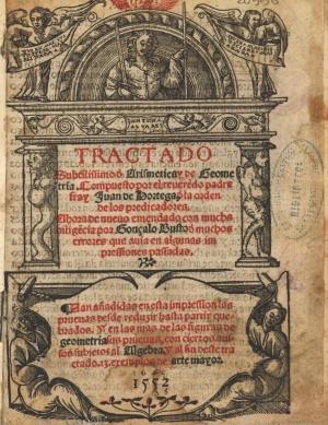 07- Juan de Ortega. Tractado subtilissimo de Arismetica y de Geometria, 1552