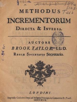 21- Brook Taylor. Methodus incrementorum directa et inversa, 1717