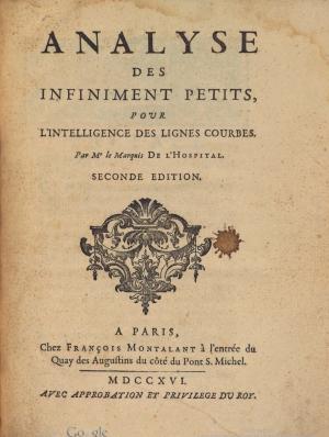 20- Guillaume-François-Antoine L´Hôpital. Analyse des infiniment petits, pour l'intelligence des lignes courbes, 1696
